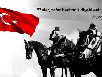 30 Ağustos Zafer Bayramı'mız Kutlu Olsun!